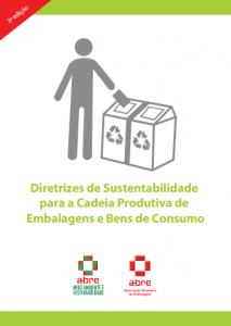 Cartilha Diretrizes de Sustentabilidade para a Cadeia Produtiva de Embalagem e Bens de Consumo