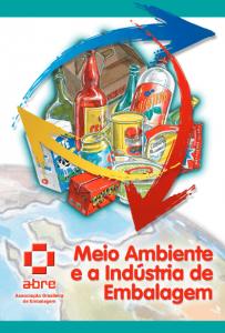 Meio Ambiente e a Indústria de Embalagem