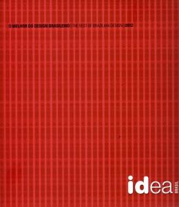 O Prêmio IDEA/Brasil 2012: o melhor do design brasileiro de produtos e soluções