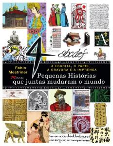 """Fabio Mestriner e Editora M Books lançam o livro """"4 Pequenas Histórias que Juntas Mudaram o Mundo"""""""